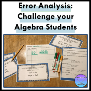 Challenge your Algebra students with error analysis task cards!