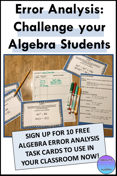 Challenge your students with Algebra error analysis task cards.