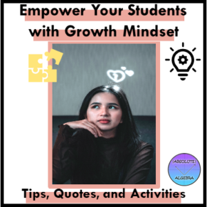 Growth mindset is an invaluable way to learn and grow as a person. If you use growth mindset strategies, you will persevere and flourish in life.