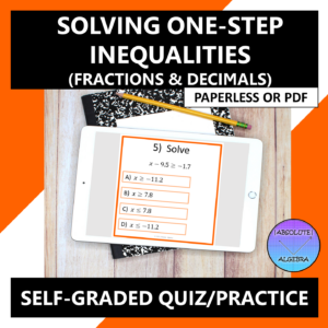 Solve One-Step Inequalities (Fractions & Decimals) Google Form