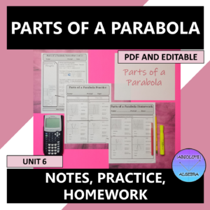 Parts of a Parabola Notes Practice Homework