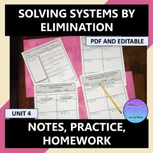 Algebra I Solving Systems by Elimination